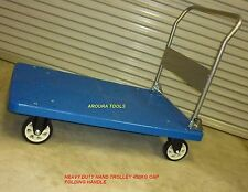 HAND TROLLEY  FLAT TRAY  WITH FOLDING HANDLE - HEAVY DUTY - 450KG CAP - NEW.