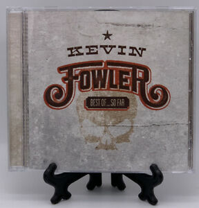 Best of...So Far by Kevin Fowler CD 2010 Pound Sign Beer, Bait, & Ammo Rare HTF