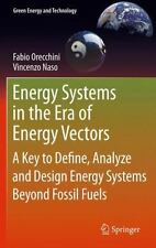 Green Energy and Technology Ser.: Energy Systems in the Era of Energy Vectors...