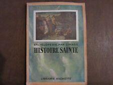 ENCYCLOPEDIE PAR L'IMAGE HISTOIRE SAINTE