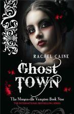 Ghost Town (Morganville Vampires),Rachel Caine