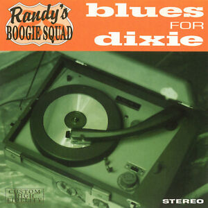 Randy's Boogie Squad - Blues For Dixie   new cd