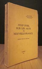 COUP D'OEIL SUR LES ARTS EN NOUVELLE-FRANCE. PAR GÉRARD MORISSET