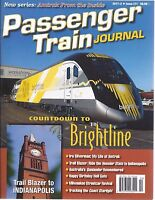 PASSENGER TRAIN JOURNAL, 2nd Qtr 2017 (Amtrak from Inside, INDIANAPOLIS) - NEW