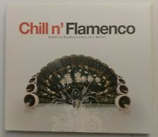 Chill N'Flamenco - Essential Flamenco Moods (2007 OOP Chill-Out Promo CD)