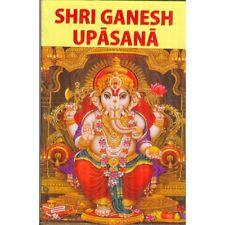 Shri Ganesh Upasana (Worshipping Shri Ganesh) (Hardcover) – Hindi & English