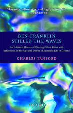 Ben Franklin Stilled the Waves: An Informal History of Pouring Oil on Water with