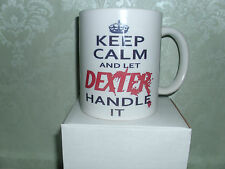 Keep Calm And Let Dexter Handle It Mug = ideal gift idea