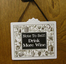 """WINE SIGNS #33781E NOTE TO SELF: DRINK MORE WINE, 7.5"""" x 8"""" NEW From Retail Shop"""