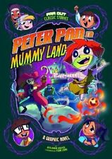 Peter Pan in Mummy Land A Graphic Novel by Benjamin Harper 9781474794466
