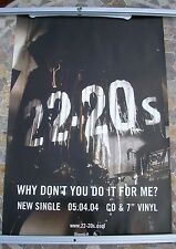22-20's Why Don't You Do It For Me? 2004 promo poster 30 x 20  original
