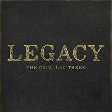 THE CADILLAC THREE - LEGACY - NEW CD ALBUM  (PRE-ORDER 25/8/17 AMERICAN SLANG)