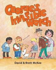 George's Invisible Watch (Brand New Paperback)  David McKee and Brett McKee