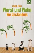 Wurst und Wahn: Jakob Hein Taschenbuch Kiepenheuer & Witsch Verlag 1 A Satire!
