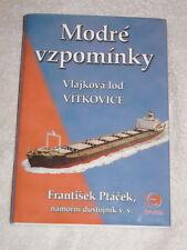Modré vzpomínky vlajková lod Vítkovice - Memories Flag Ship 2004 Czech language