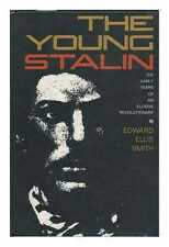 The Young Stalin; the Early Years of an Elusive Revolutionary