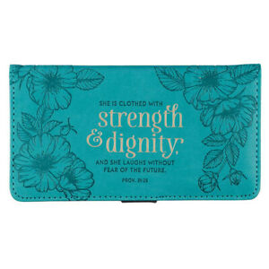 CHECKBOOK COVER She is Clothed With Strength & Dignity Teal Prov. 31:25
