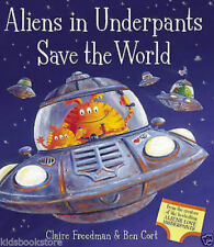 Preschool Bedtime Story Books:  ALIENS IN UNDERPANTS SAVE THE WORLD - NEW