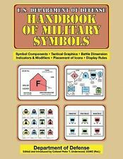US Army Survival: U. S. Department of Defense Handbook of Military Symbols by...