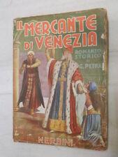 IL MERCANTE DI VENEZIA Romanzo storico di Giuseppe Petrai Nerbini 1947 romanzo