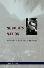 Nobody's Nation: Reading Derek Walcott-ExLibrary