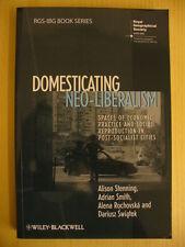 Domesticating Neo-Liberalism (A Stenning, A Smith, A Rochovska, D Swiatek, eds.)