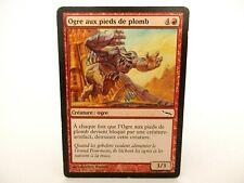 Carte Magic The Gathering MTG Mirrodin 102/306 - Ogre aux pieds de plomb - VF