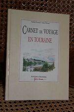 Carnet de voyage en Touraine - Raphaël Ponnau & Alain Frébault - Curandera 1993