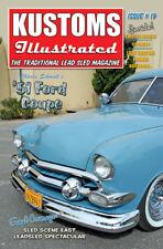 Kustoms Illustrated Magazine #19 Traditional Hot Rod Rat Kustom Flathead NOS