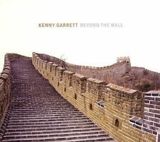 Beyond the Wall by Kenny Garrett (CD, Aug-2006, Nonesuch (USA))