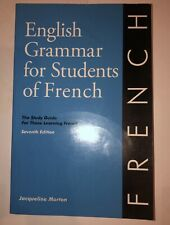 English Grammar for Students of French: The Study Guide for Those Learning Frenc