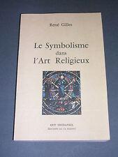 Esotérisme René Gilles le symbolisme dans l'art religieux 1979