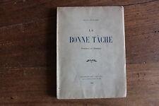 Jean TENANT - la bonne tâche, poèmes et stances - ed. du divan 1948, rare ed. n°