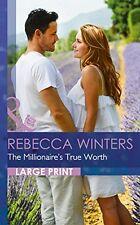 The Millionaire's True Worth (Mills & Boon Largeprint Romance) NEU Gebunden Buch