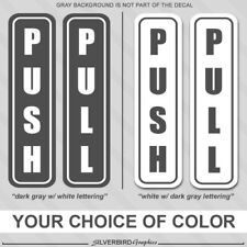 Push and Pull - sticker decals office store window label door vinyl laminated