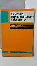 LA LECTURA: TEORIA EVALUACION Y DESARROLLO - ALLIENDE - CONDEMARIN - SPANISH