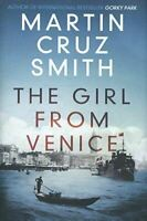 Cruz Smith, Martin, The Girl From Venice, Like New, Hardcover