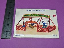 RARE CHROMO 1935 JOSEPH-MILLIAT BARAQUES FORAINES : Balançoires