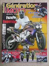 Génération MOTO  n°56 HONDA CBF 500. YAMAHA FAZER. SUZUKI GSX R750. STUNT RIDERS