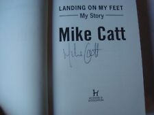 Mike Catt Signed Book Landing on my Feet My Story 2007 Rugby Union