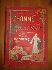 6680 A.-M. ROSSI et F. MEAULLE : L'Homme aux yeux de verre Aventures au Dahomey