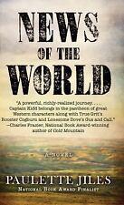 NEWS OF THE WORLD - JILES, PAULETTE - NEW BOOK