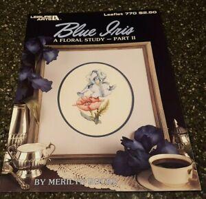 Blue Iris A Floral Study Part II Leisure Arts Cross Stitch Pattern 770