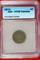 1874 ICG VF35 Details Indian Cent!! #E1512