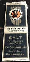 Matchbook Cover The Ohio Salt Co. Wadsworth Ohio E. J. Fedigan Inc. Pittsburgh