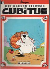 heureux qui comme Cubitus. Publicitaire Chamois d'Or. 1994 broché