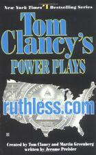 Ruthless.Com (Tom Clancys Power Plays, Book 2)