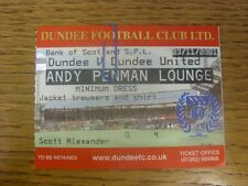 03/11/2001 Ticket: Dundee v Dundee United [Andy Penman  Lounge] .  Thanks for vi