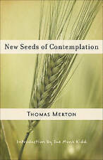 New Seeds of Contemplation by Thomas Merton (Paperback, 2007)