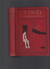 "Vinzi: A Story of the Swiss Alps (by the author of ""Heidi""), Johanna Spyri 1st"